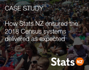 How Stats NZ ensured the 2018 Census systems delivered as expected